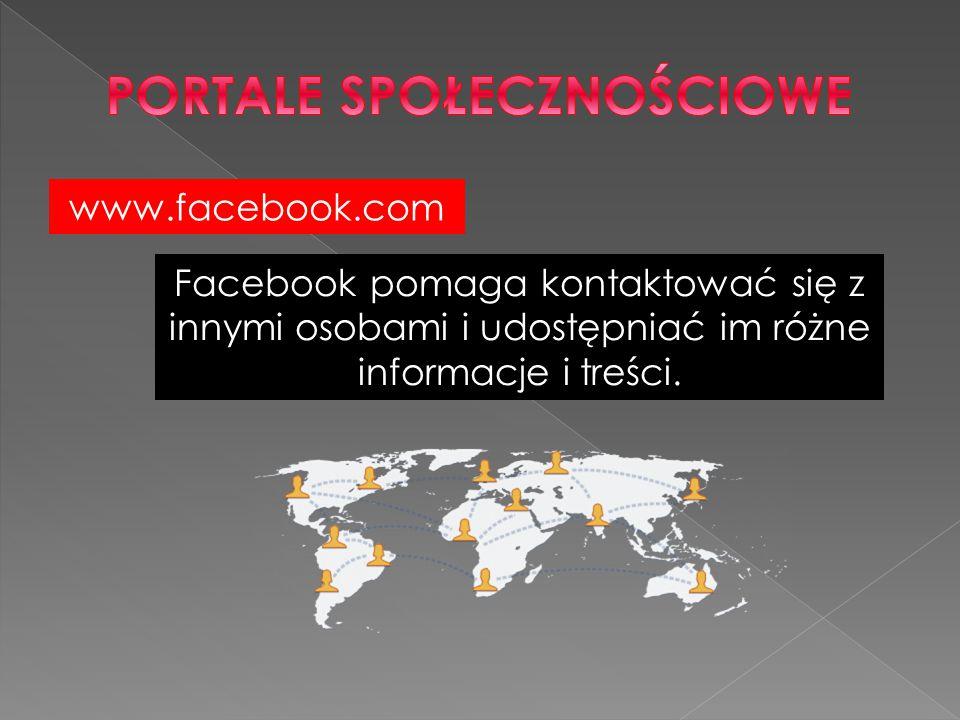 www.facebook.com Facebook pomaga kontaktować się z innymi osobami i udostępniać im różne informacje i treści.