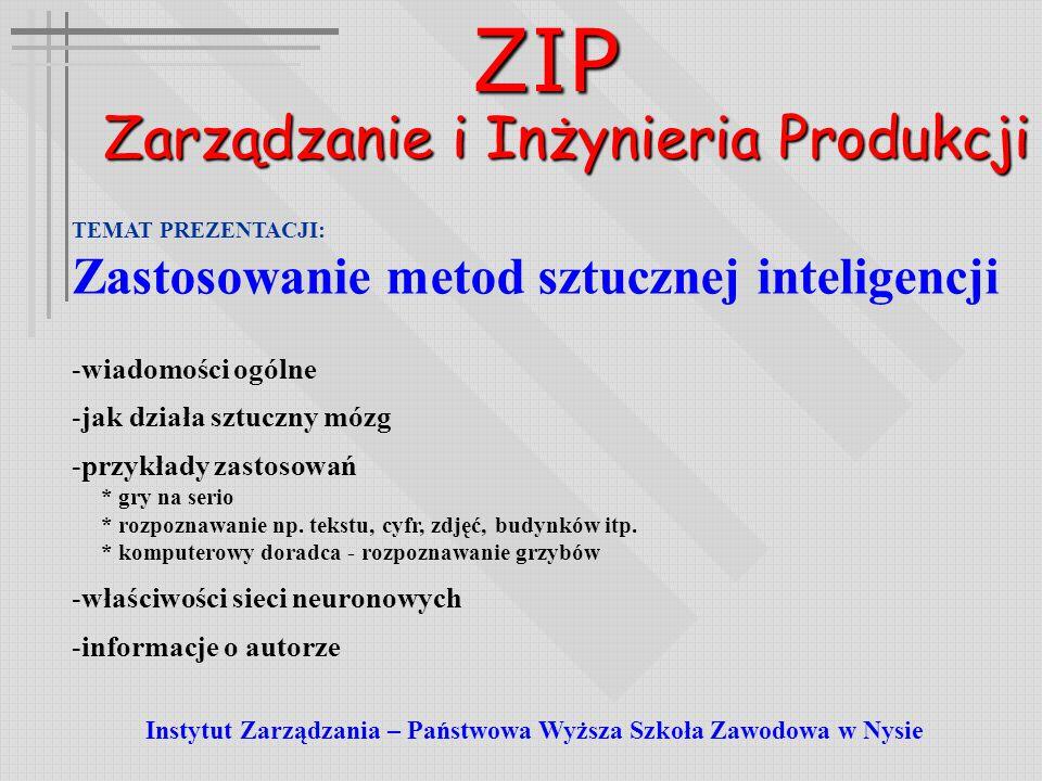 ZIP Źródło: http://www.mimuw.edu.pl/~zbyszek/AI/ai.html Jaki to wyraz ??