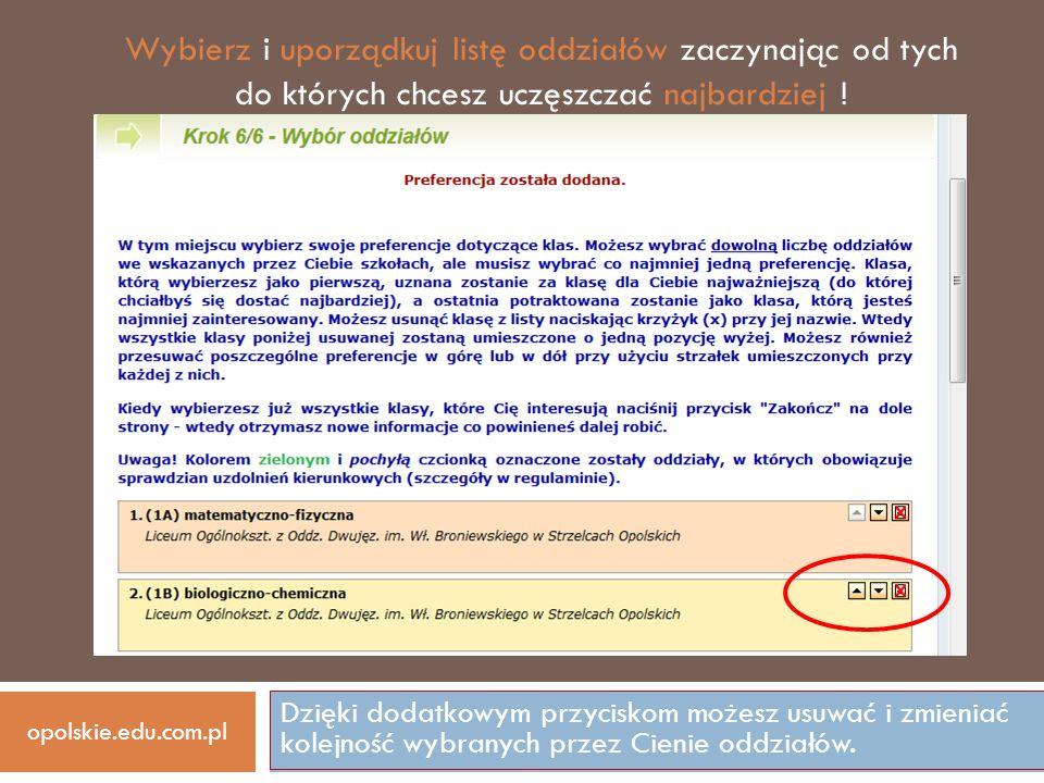 Dzięki dodatkowym przyciskom możesz usuwać i zmieniać kolejność wybranych przez Cienie oddziałów. opolskie.edu.com.pl Wybierz i uporządkuj listę oddzi