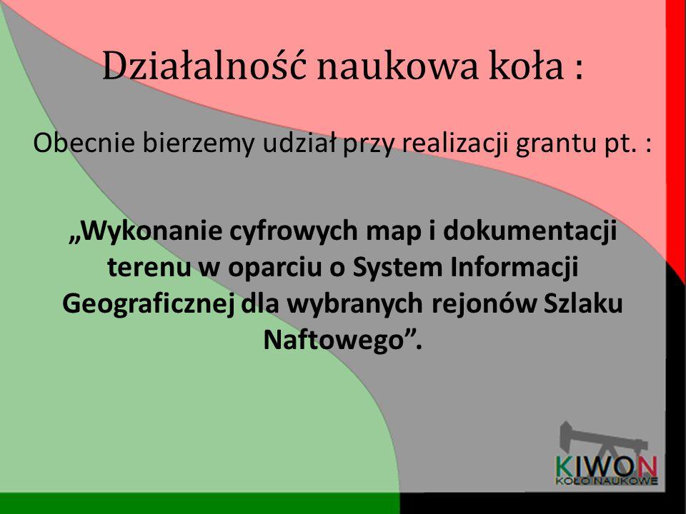 Działalność naukowa koła : 25.07-19.08.2013r.