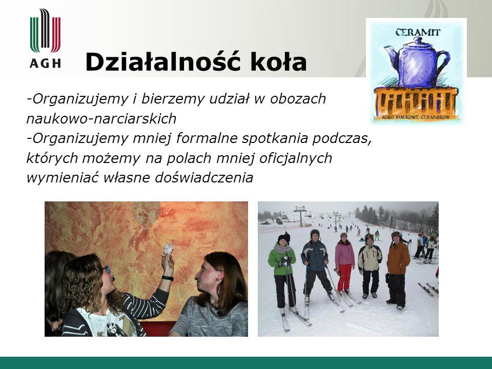 Działalność koła -Organizujemy i bierzemy udział w obozach naukowo-narciarskich -Organizujemy mniej formalne spotkania podczas, których możemy na polach mniej oficjalnych wymieniać własne doświadczenia