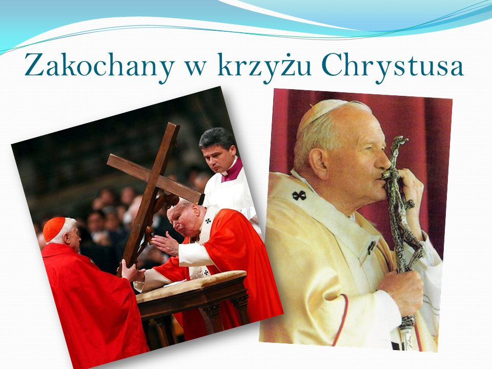 Zakochany w krzy ż u Chrystusa