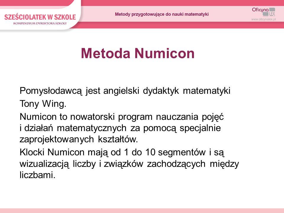 Metoda Numicon Pomysłodawcą jest angielski dydaktyk matematyki Tony Wing.