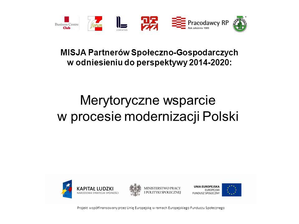 Projekt współfinansowany przez Unię Europejską w ramach Europejskiego Funduszu Społecznego MISJA Partnerów Społeczno-Gospodarczych w odniesieniu do pe