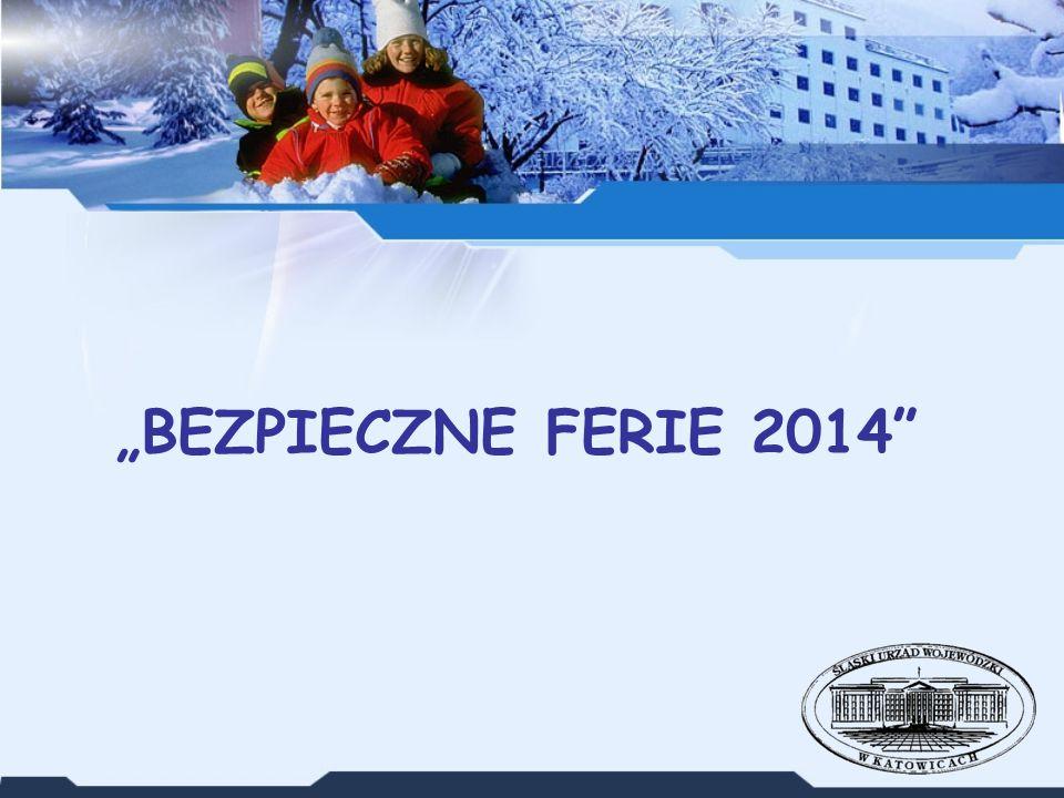 """""""BEZPIECZNE FERIE 2014"""""""