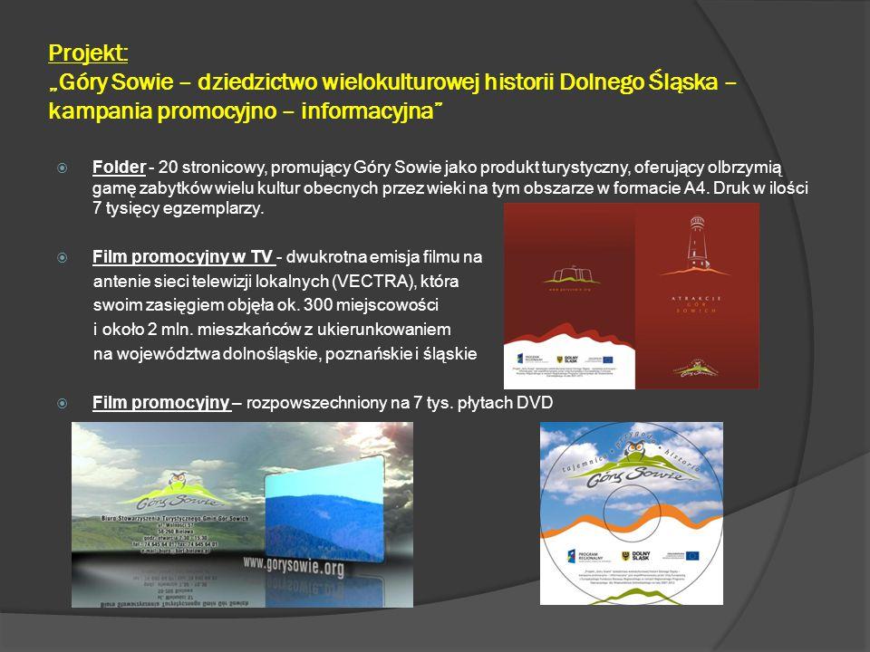 """Projekt: """"Góry Sowie – dziedzictwo wielokulturowej historii Dolnego Śląska – kampania promocyjno – informacyjna""""  Folder - 20 stronicowy, promujący G"""