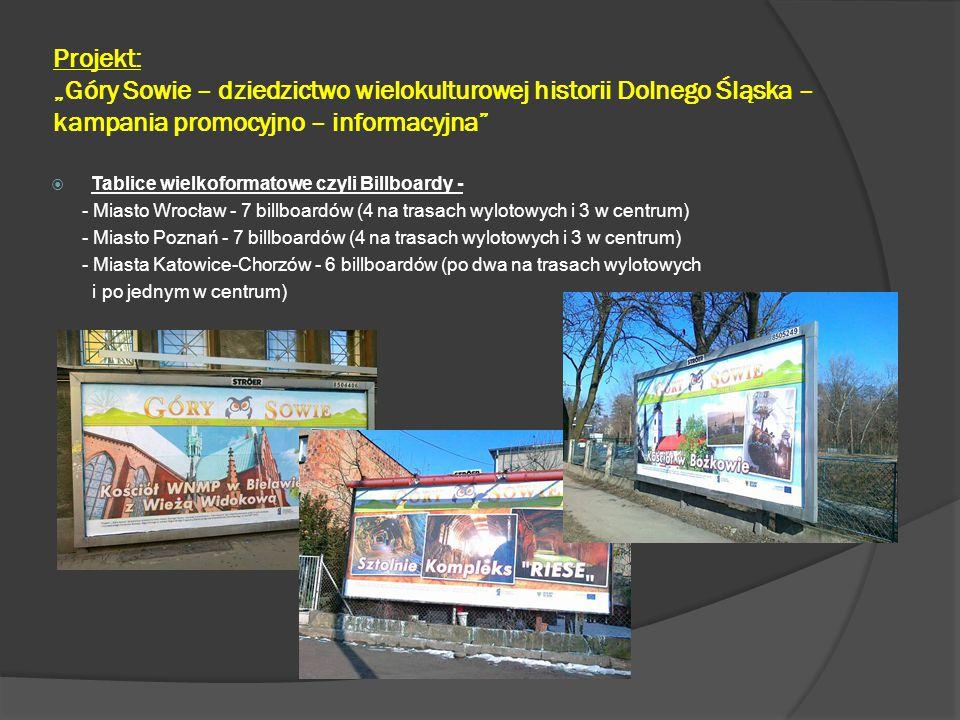 """Projekt: """"Góry Sowie – dziedzictwo wielokulturowej historii Dolnego Śląska – kampania promocyjno – informacyjna""""  Tablice wielkoformatowe czyli Billb"""