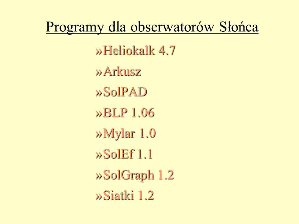 Programy dla obserwatorów Słońca »Heliokalk 4.7 »Arkusz »SolPAD »BLP 1.06 »Mylar 1.0 »SolEf 1.1 »SolGraph 1.2 »Siatki 1.2
