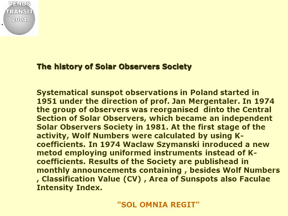 The American Association of Variable Star Observers - Solar Section (USA).