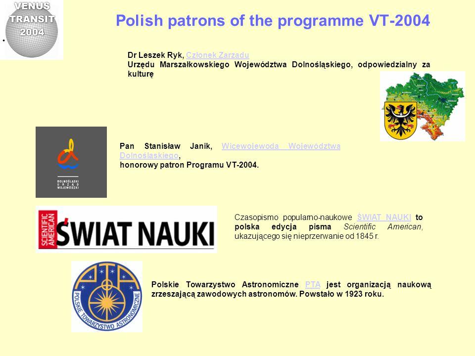 Polish patrons of the programme VT-2004 Dr Leszek Ryk, Członek ZarząduCzłonek Zarządu Urzędu Marszałkowskiego Województwa Dolnośląskiego, odpowiedzial