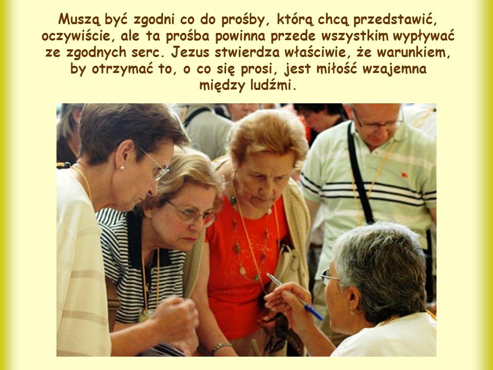 """Wiadomo, że również w religii żydowskiej – jak pewnie słyszałeś – Bóg ceni modlitwę wspólnoty, ale tu Jezus mówi coś nowego; """"Jeśli dwaj z was... zgod"""