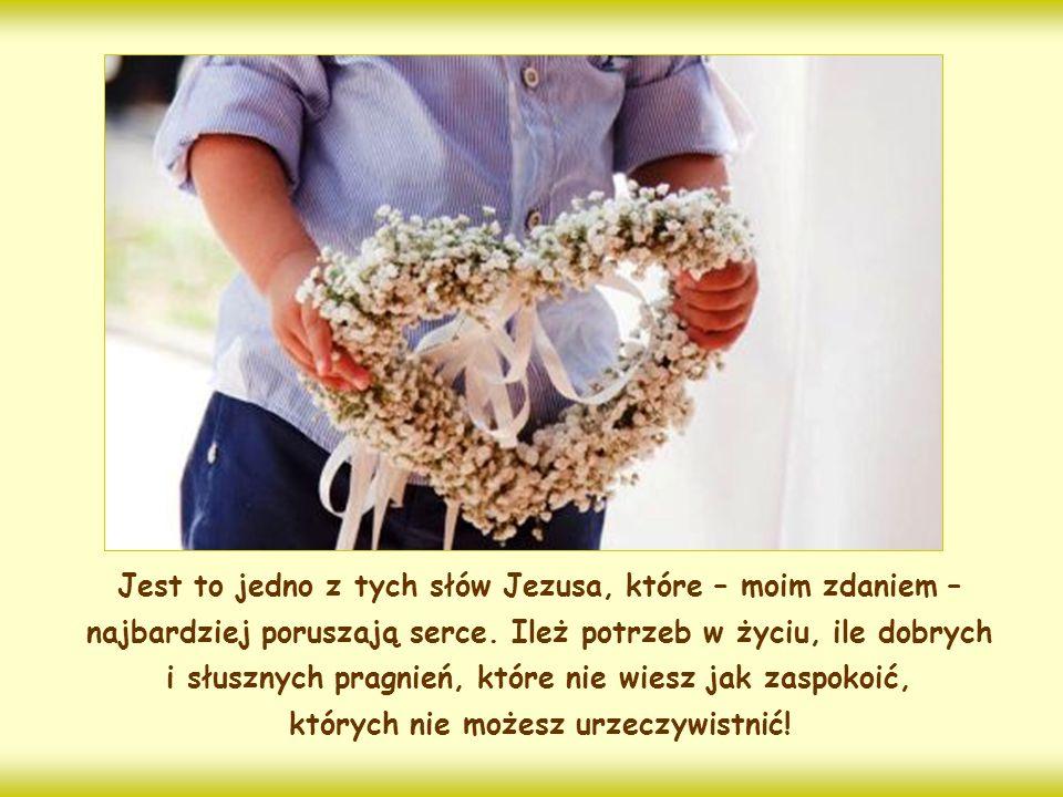 Zaprawdę, powiadam wam: Jeśli dwaj z was na ziemi zgodnie o coś prosić będą, to wszystkiego użyczy im mój Ojciec, który jest w niebie.
