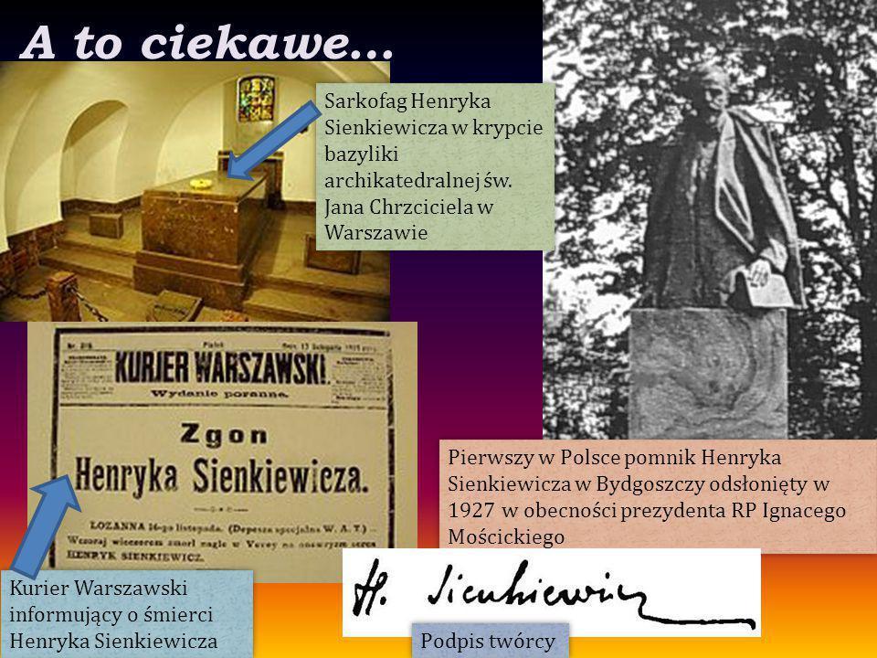 A to ciekawe… Pierwszy w Polsce pomnik Henryka Sienkiewicza w Bydgoszczy odsłonięty w 1927 w obecności prezydenta RP Ignacego Mościckiego Kurier Warsz