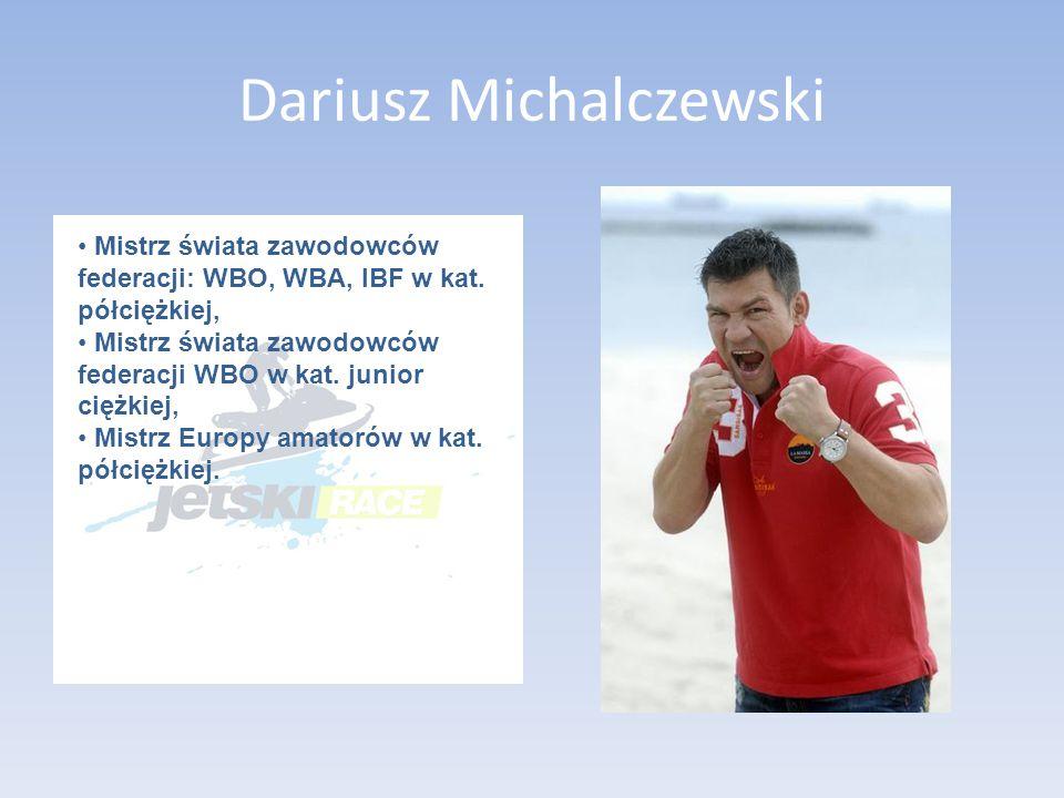 Dariusz Michalczewski Mistrz świata zawodowców federacji: WBO, WBA, IBF w kat.