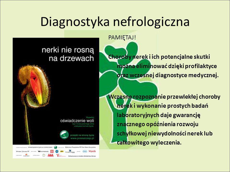Diagnostyka nefrologiczna PAMIĘTAJ.