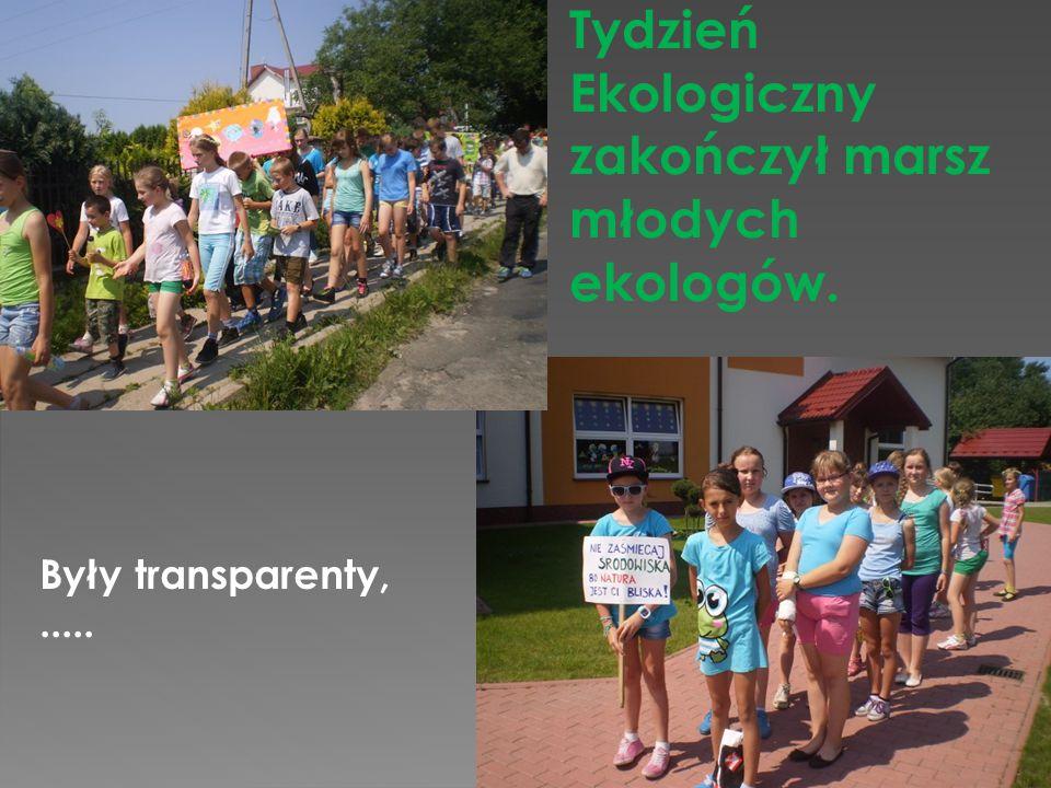 Tydzień Ekologiczny zakończył marsz młodych ekologów. Były transparenty,.....