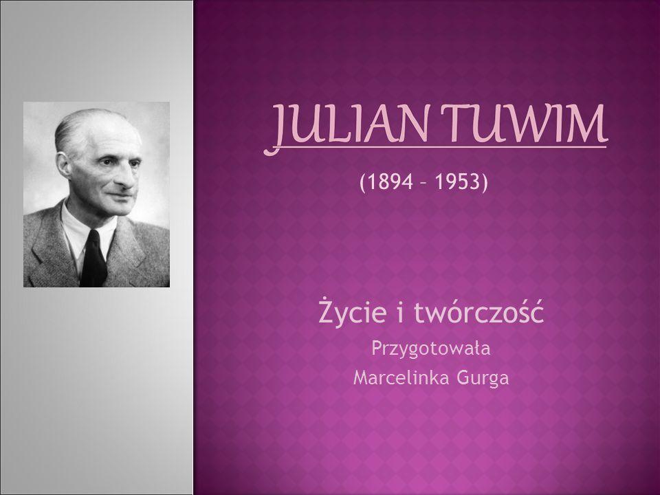 Życie i twórczość Przygotowała Marcelinka Gurga (1894 – 1953)