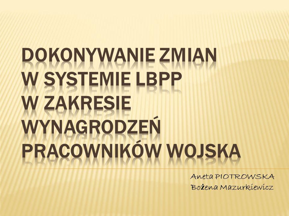 Aneta PIOTROWSKA Bo ż ena Mazurkiewicz