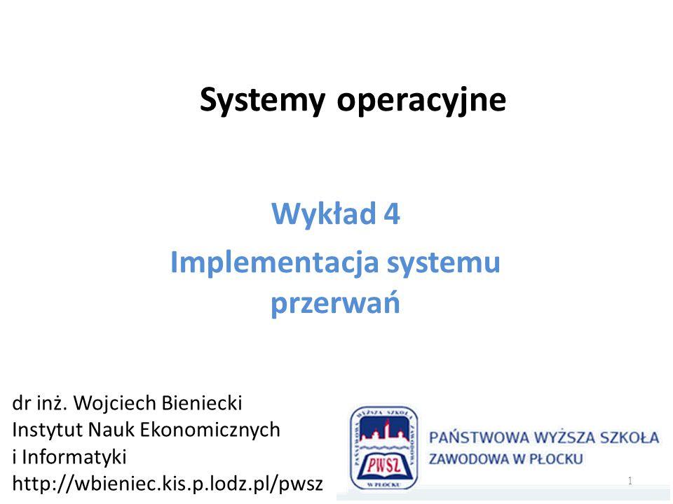 Schemat obsługi przerwania 2 Procesor (SO) Sterownik Urządzenia Rejestr stanu Rejestr sterownika Rejestr danych Urządzenie Adres proc.