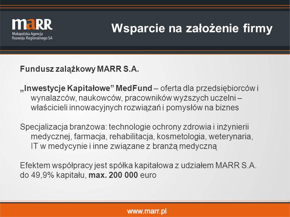 www.marr.pl Wsparcie na założenie firmy Fundusz zalążkowy MARR S.A.