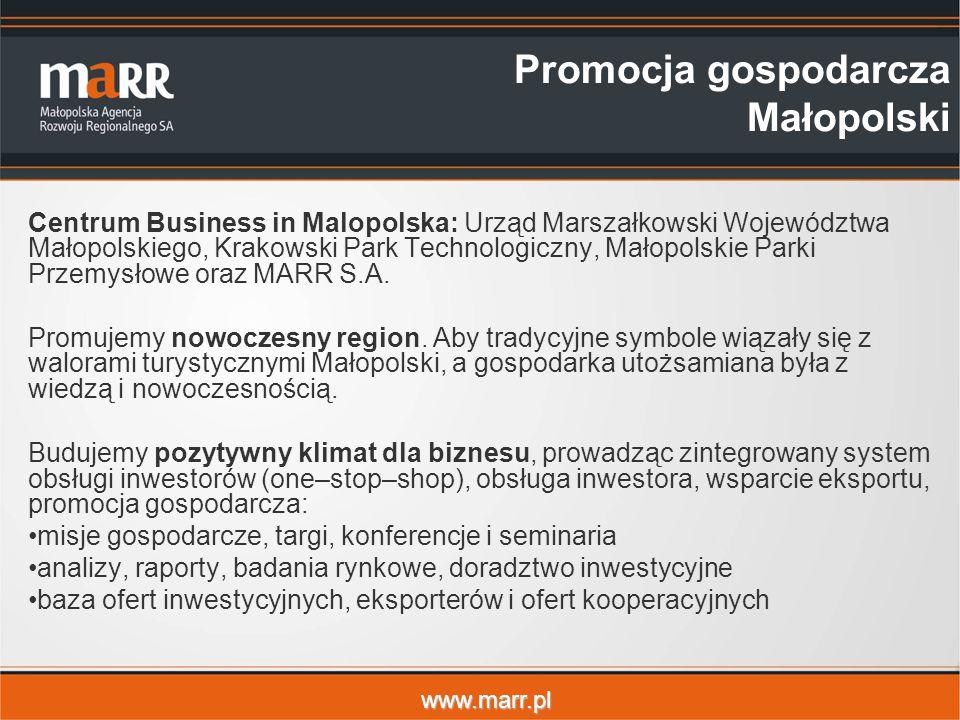 www.marr.pl Promocja gospodarcza Małopolski Centrum Business in Malopolska: Urząd Marszałkowski Województwa Małopolskiego, Krakowski Park Technologiczny, Małopolskie Parki Przemysłowe oraz MARR S.A.