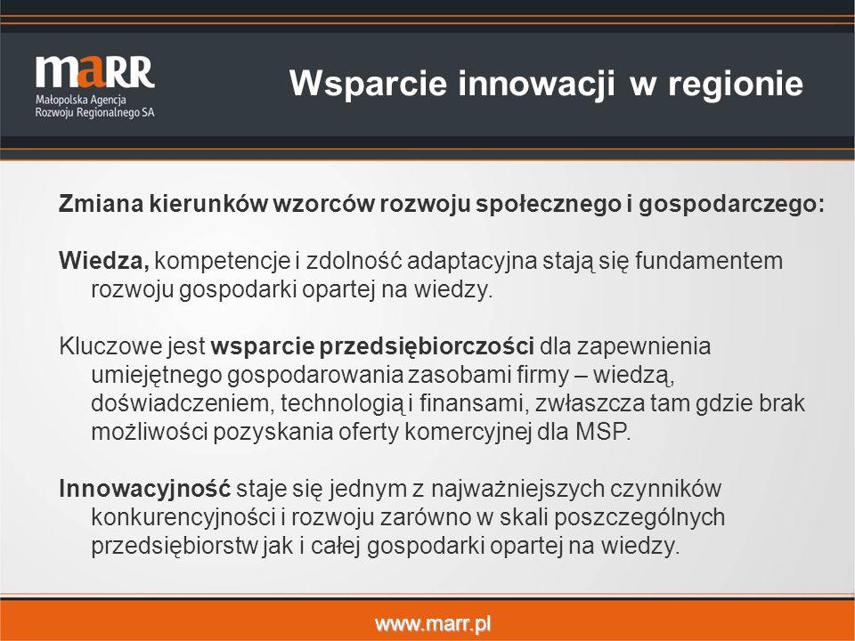 www.marr.pl Zmiana kierunków wzorców rozwoju społecznego i gospodarczego: Wiedza, kompetencje i zdolność adaptacyjna stają się fundamentem rozwoju gospodarki opartej na wiedzy.