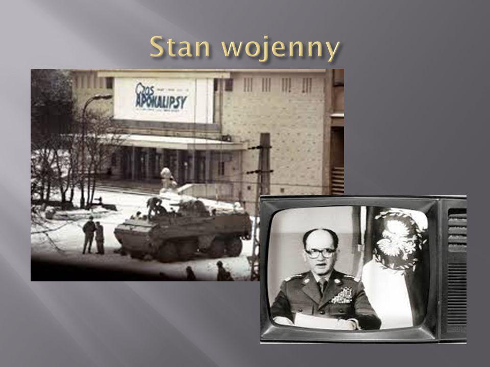  Zmiany, jakie nastąpiły w Polsce, dzięki Solidarności budziły ogromne niezadowolenie i niepokój komunistów.