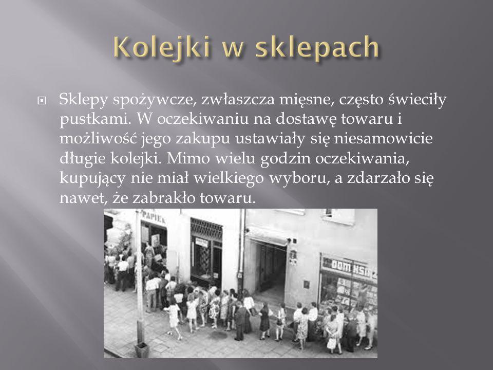  Przez lata w powojennej Polsce wiele artykułów było reglamentowanych, czyli można je było zdobyć wyłącznie za okazaniem specjalnych kartek.