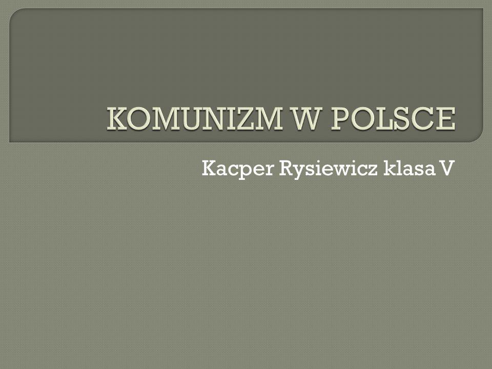 Polska Rzeczypospolita Ludowa to organizm państwowy o ustroju komunistycznym funkcjonujący w Polsce w latach 1952 – 1989.