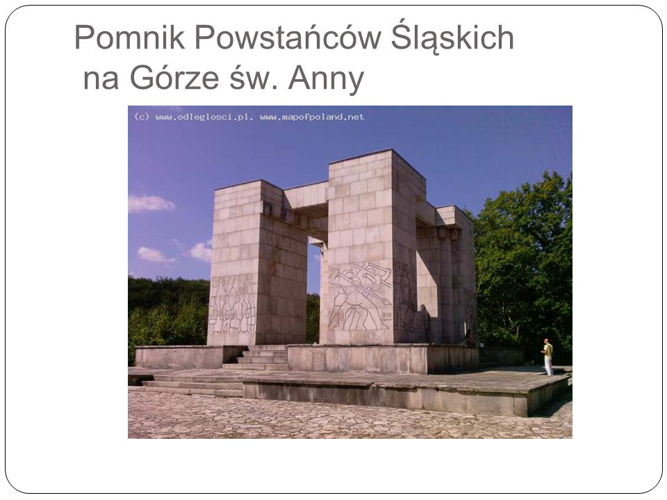 Pomnik Powstańców Śląskich na Górze św. Anny