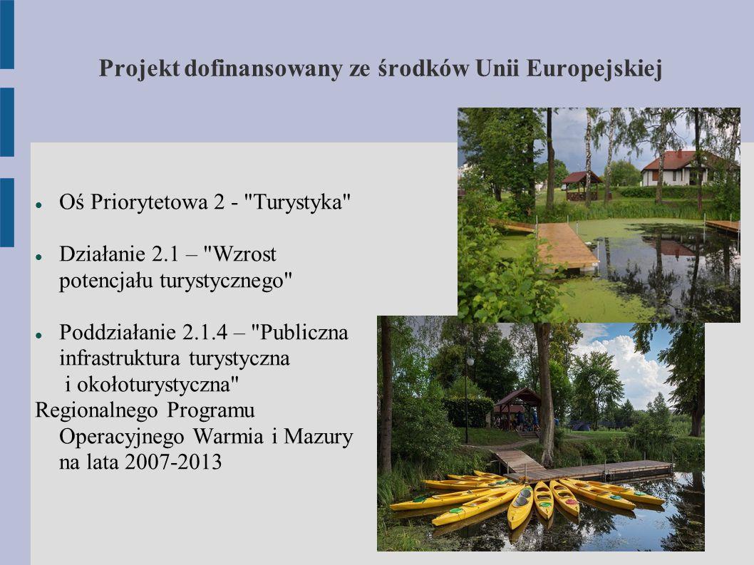 Projekt dofinansowany ze środków Unii Europejskiej Oś Priorytetowa 2 -