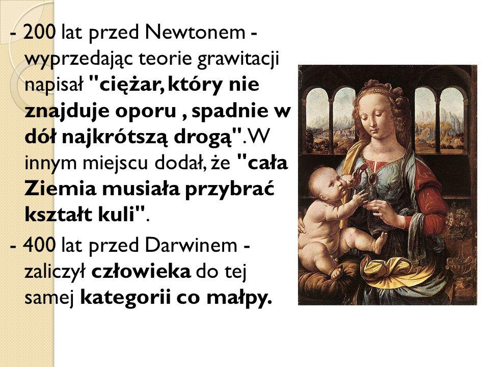 - 200 lat przed Newtonem - wyprzedając teorie grawitacji napisał