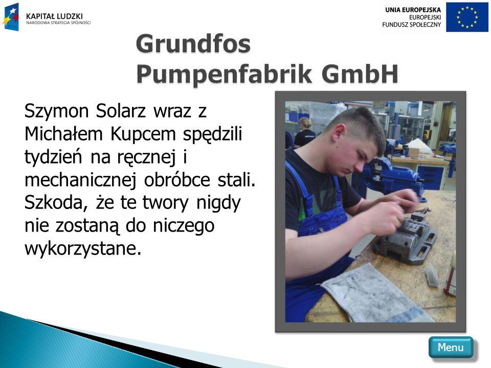 Szymon Solarz wraz z Michałem Kupcem spędzili tydzień na ręcznej i mechanicznej obróbce stali.