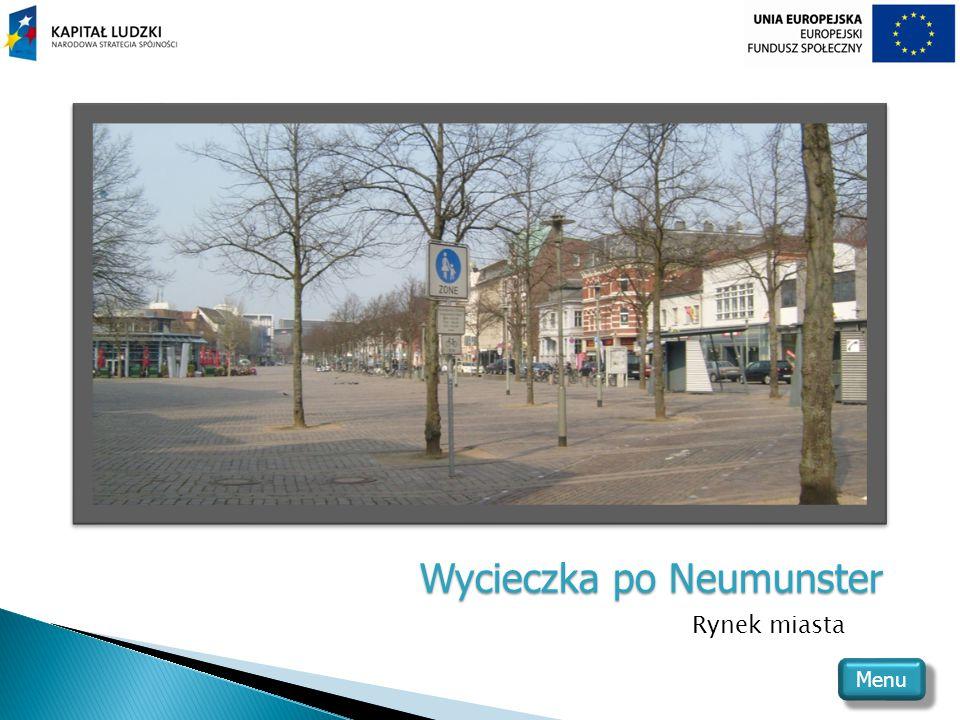 Wycieczka po Neumunster Rynek miasta Menu