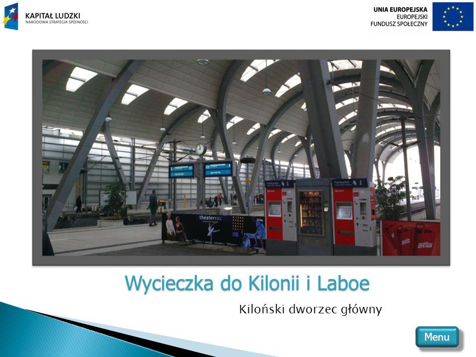 Wycieczka do Kilonii i Laboe Kiloński dworzec główny Menu