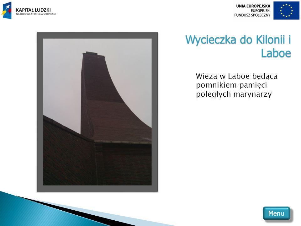 Wycieczka do Kilonii i Laboe Wieża w Laboe będąca pomnikiem pamięci poległych marynarzy Menu