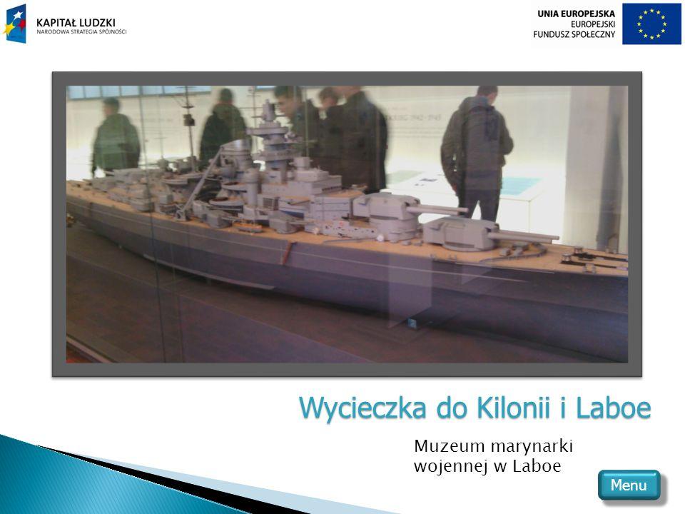 Wycieczka do Kilonii i Laboe Muzeum marynarki wojennej w Laboe Menu