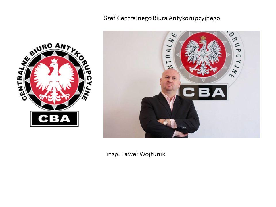 Szef Centralnego Biura Antykorupcyjnego insp. Paweł Wojtunik