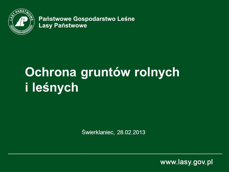 Ochrona gruntów rolnych i leśnych Świerklaniec, 28.02.2013