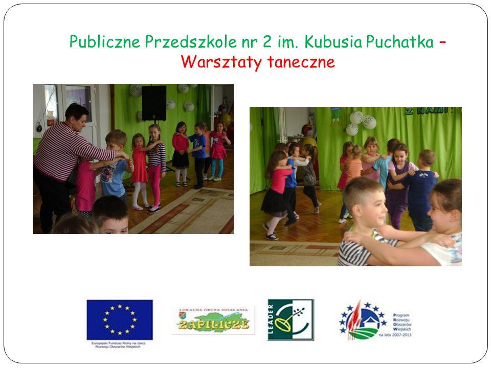 Publiczne Przedszkole nr 2 im. Kubusia Puchatka – Warsztaty taneczne