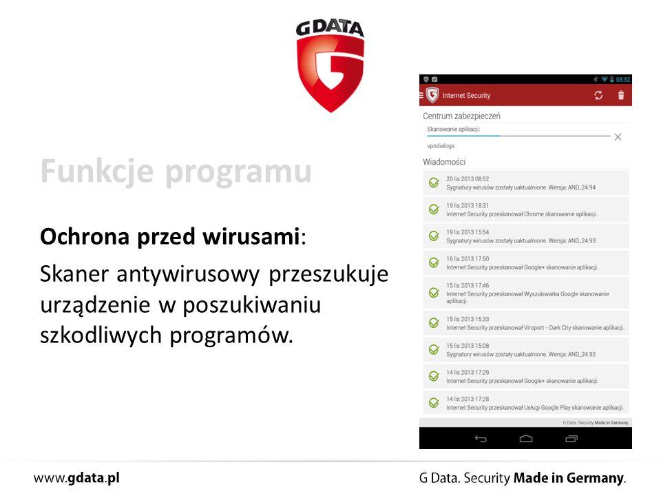 Funkcje programu Ochrona przed wirusami: Skaner antywirusowy przeszukuje urządzenie w poszukiwaniu szkodliwych programów.