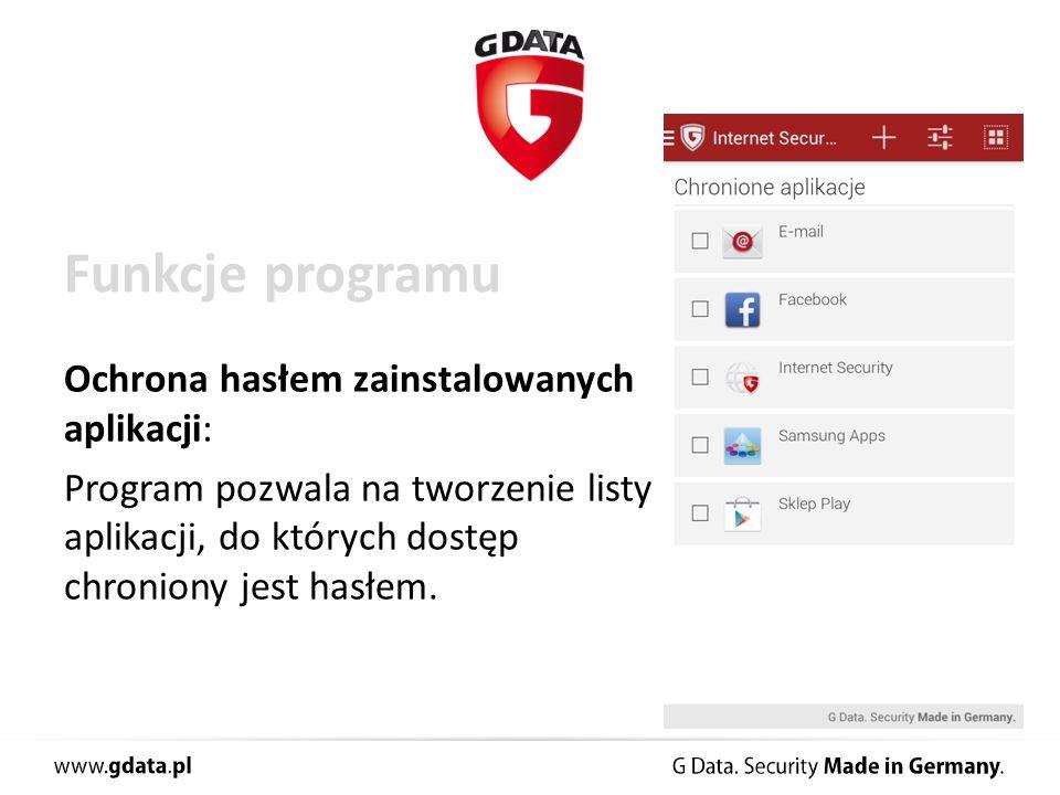 Funkcje programu Ochrona hasłem zainstalowanych aplikacji: Program pozwala na tworzenie listy aplikacji, do których dostęp chroniony jest hasłem.
