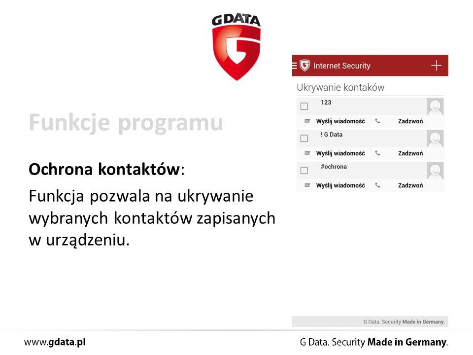Funkcje programu Ochrona kontaktów: Funkcja pozwala na ukrywanie wybranych kontaktów zapisanych w urządzeniu.
