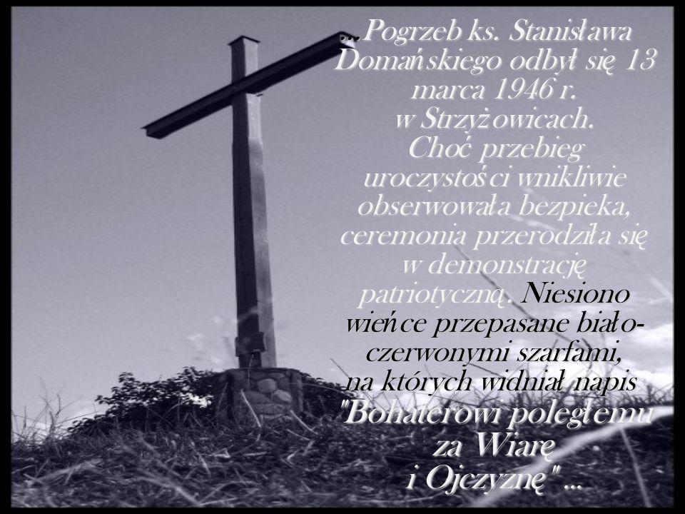 …Pogrzeb ks. Stanisława Domańskiego odbył się 13 marca 1946 r.