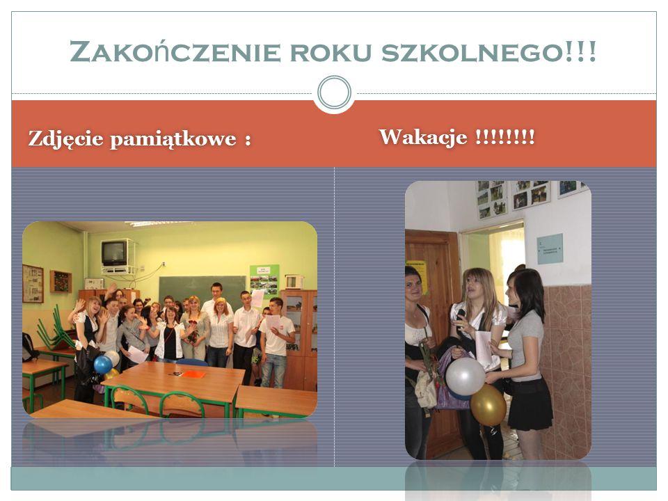 Zdjęcie pamiątkowe : Wakacje !!!!!!!! Zako ń czenie roku szkolnego!!!