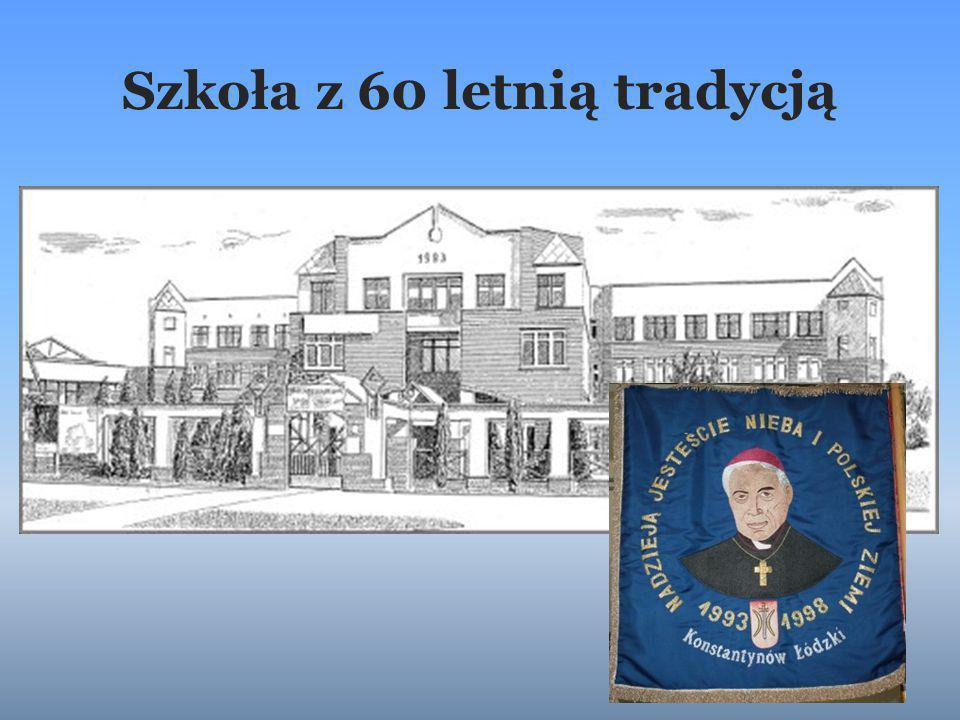 Szkoła z 60 letnią tradycją