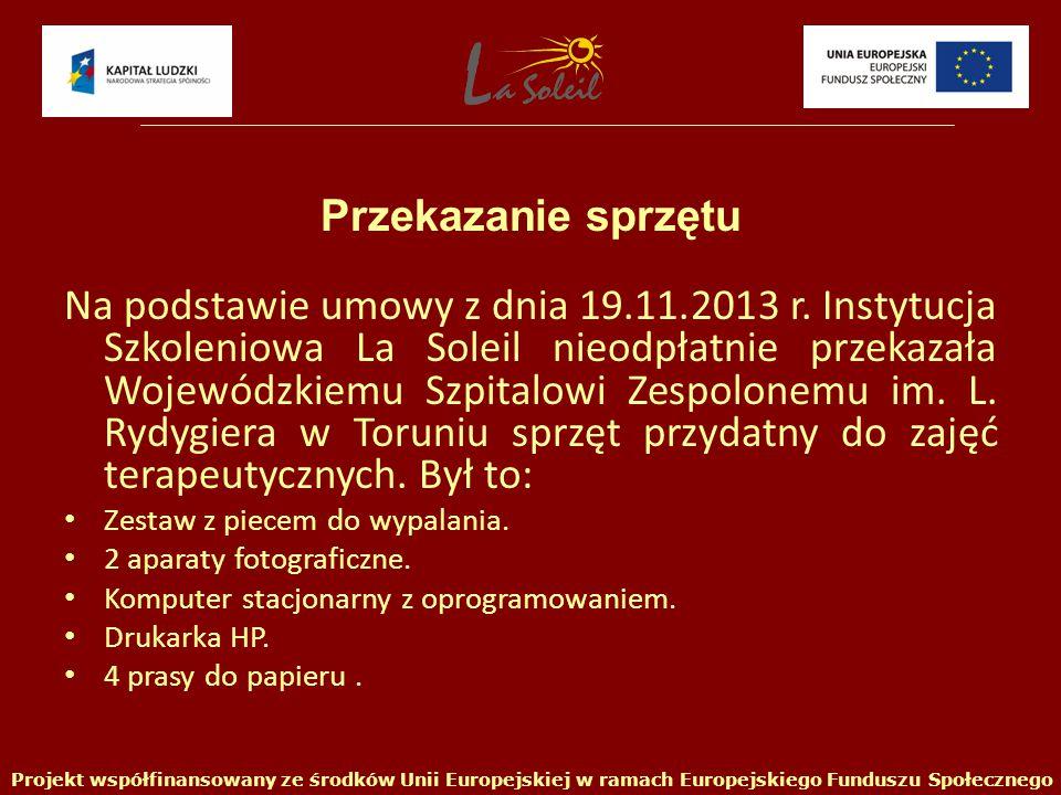 Na podstawie umowy z dnia 19.11.2013 r.
