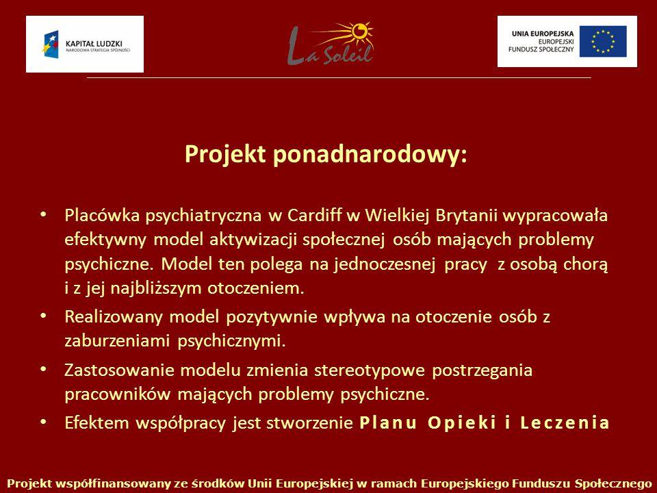 8 uczestników projektu otrzymało zatrudnienie = 8 osób zmieni swoje życie Projekt współfinansowany ze środków Unii Europejskiej w ramach Europejskiego Funduszu Społecznego Największy sukces