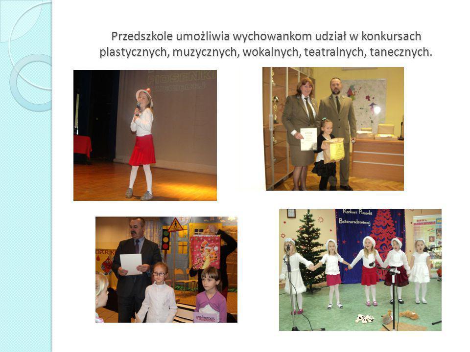 Przedszkole umożliwia wychowankom udział w konkursach plastycznych, muzycznych, wokalnych, teatralnych, tanecznych.
