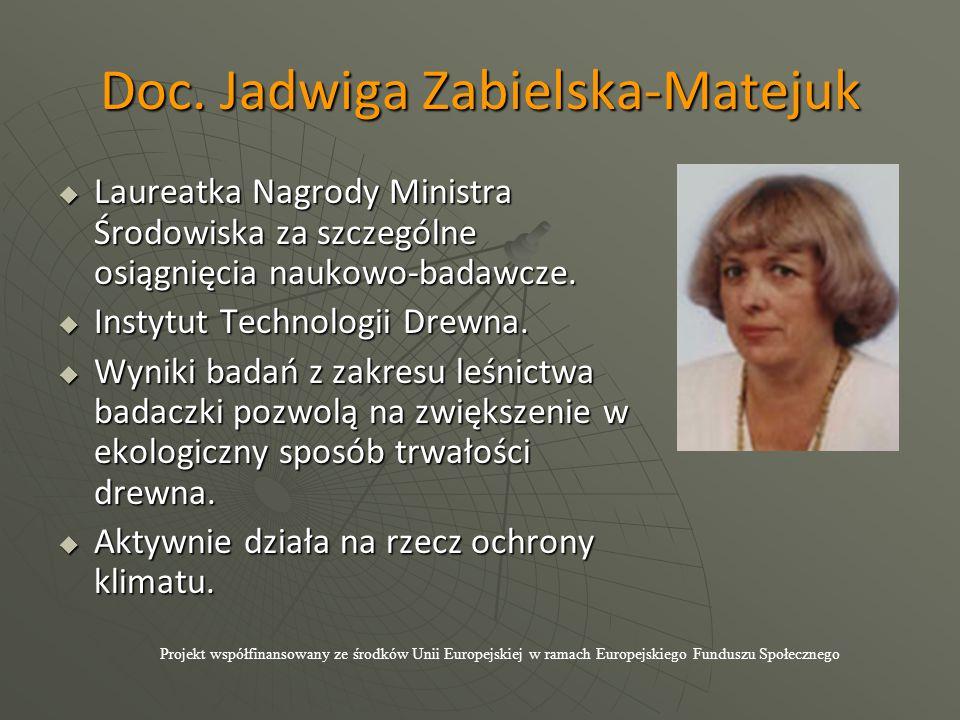 Doc. Jadwiga Zabielska-Matejuk  Laureatka Nagrody Ministra Środowiska za szczególne osiągnięcia naukowo-badawcze.  Instytut Technologii Drewna.  Wy